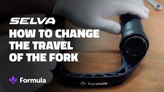 Formula Selva fork travel change procedure