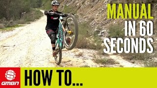 How to manual in 60seconds