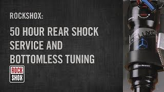 RockShox 50 hour shock service and bottomless tuning